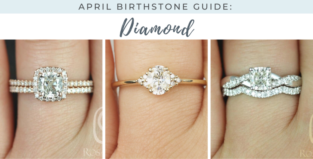 April birthstone guide picturing 3 diamond rings by Love & Promise Jewelers